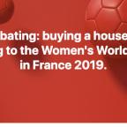Dear Diary: World Cup Versus Homeownership